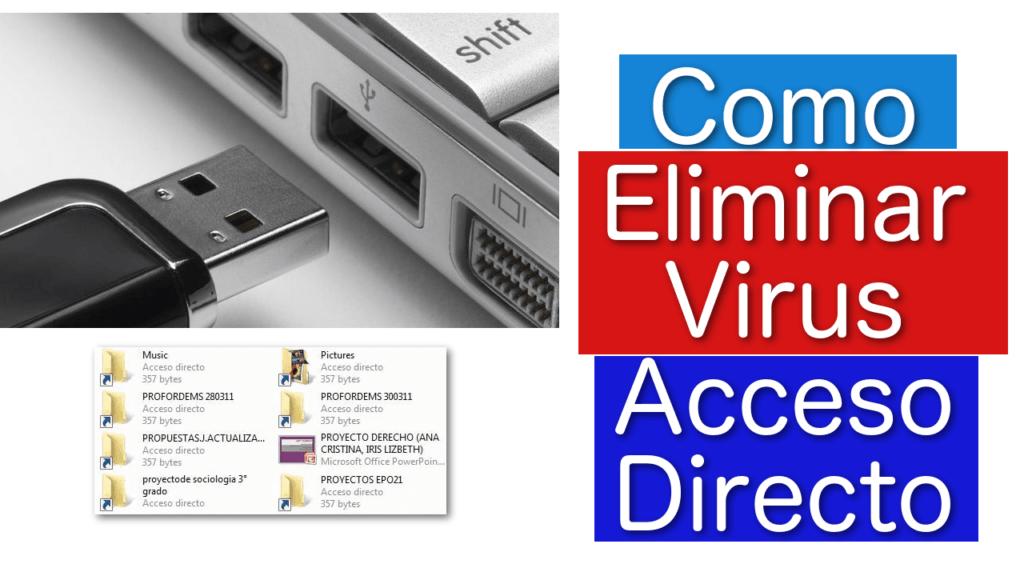 eliminar virus acceso pc